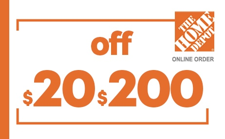 $20 OFF $200 HOME DEPOT ONLINE COUPONS