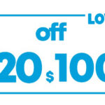 $20 OFF $100 LOWES PRINTABLE INSTORE COUPON