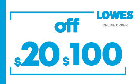 $20 OFF $100 LOWES ONLINE COUPON