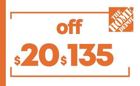 $20 OFF $135 HOME DEPOT PRINTABLE INSTORE COUPONS