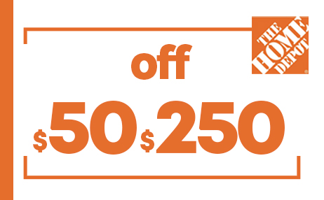 $50 OFF $250 HOME DEPOT PRINTABLE INSTORE COUPONS