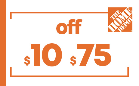$10 OFF $75 HOME DEPOT PRINTABLE INSTORE COUPONS